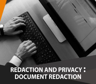 Redaction and privacy: Document Redaction